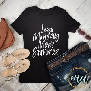 Less Monday More Summer Black Graphic T-Shirt Tee